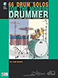 66 Drum Solos for the Modern Drummer: Rock * Funk * Blues * Fusion * Jazz