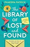 The Library of Lost and Found: The most charming, uplifting novel you'll read this year (English Edition)