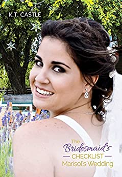 Marisol's Wedding: The Bridesmaid's Checklist (BCL Book 2) by [K.T. Castle, Victor Alberto Rivera, Kathrin Hutson]