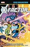X-Factor Epic Collection: Genesis & Apocalypse