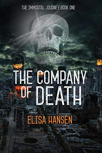 The Company of Death (The Immortal Journey)