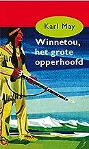 Winnetou, het grote opperhoofd (Karl May Book 1)