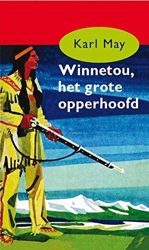 Winnetou, het grote opperhoofd (Karl May Book 1) (Dutch Edition ...