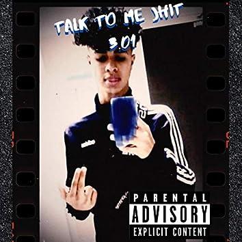 Talk to Me Jhit 3.01