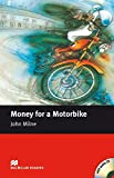 Milne, J: Money For a Motorbike/Lekt. + CD