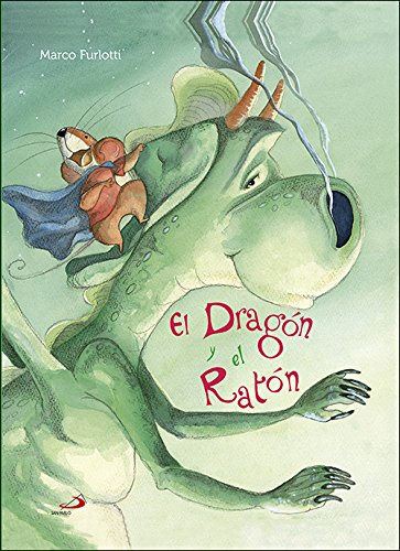 El Dragón y el Ratón (Cuentos y ficción)