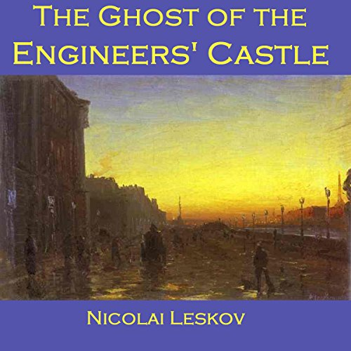 The Ghost of the Engineers' Castle cover art