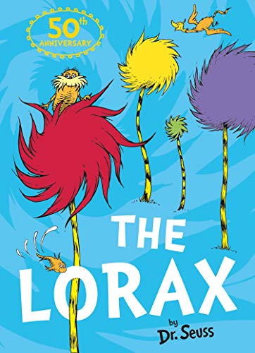 The Lorax: The bestselling classic to help you save the planet! (Dr. Seuss)