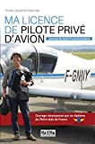 Ma licence de pilote privé d'avion - Journal de bord d'une formation