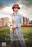Rosemary McLoughlin: Die Frauen von Tyringham Park
