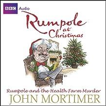 Rumpole at Christmas: Rumpole and the Health Farm Murder
