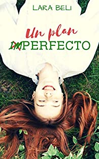 Un plan imperfecto par Lara Beli