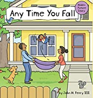 Any Time You Fall