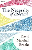 The Necessity of Atheism (English Edition)