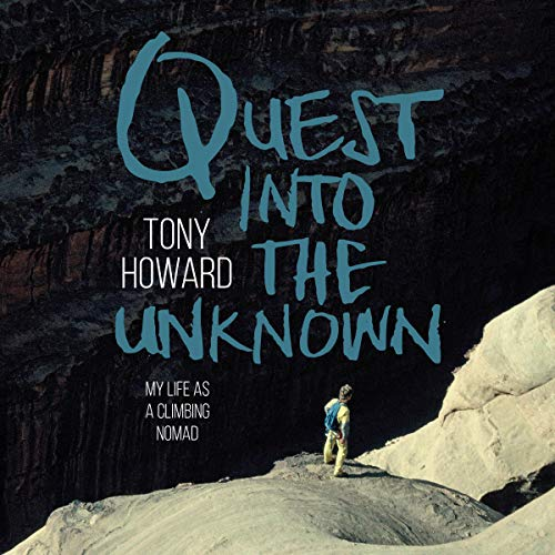 Quest into the Unknown: My Life as a Climbing Nomad cover art