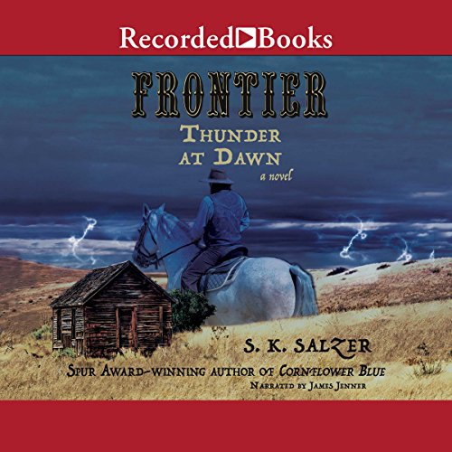 Frontier Thunder at Dawn audiobook cover art