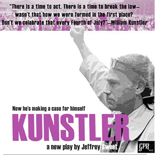 Kunstler                   By:                                                                                                                                 Jeffrey Sweet                               Narrated by:                                                                                                                                 Jeff McCarthy,                                                                                        Crystal Dickinson                      Length: 1 hr and 36 mins     2 ratings     Overall 5.0