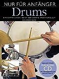 Nur Für Anfänger: Schlagzeug (Buch & CD): Lehrmaterial