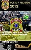 Concurso Polícia Federal PF 2014 - Agente Administrativo - Módulo de Informática (Portuguese Edition)
