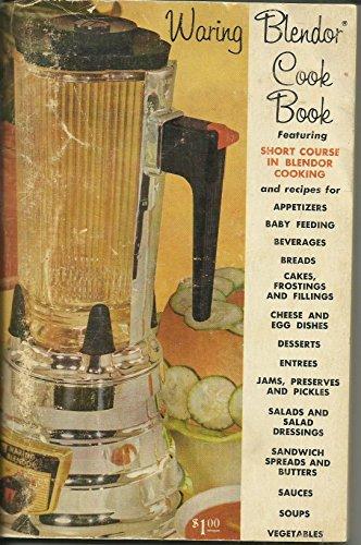 Waring Blender Cook Book