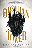 The Obsidian Tower (Rooks and Ruin, 1)