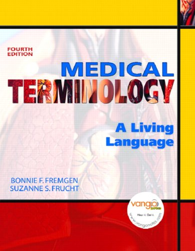 Medical Terminology: A Living Language (4th Edition)
