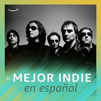 Lo mejor del Indie español