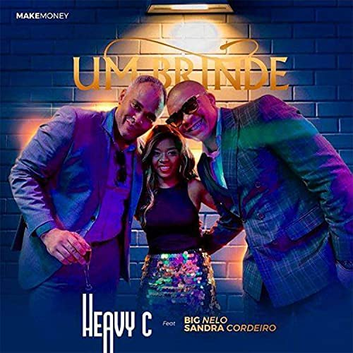 Heavy C feat. Big Nelo & Sandra Cordeiro