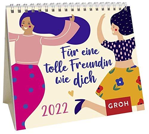 Für eine tolle Freundin wie dich 2022: Mini-Monatskalender. Kleiner Aufstellkalender mit Monatskalendarium