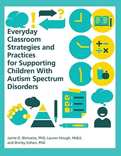 Everyday Classroom Strategies and Practices for Supporting Children with Autism Spectrum Disorders product image