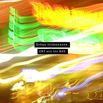 Urban Iridescence (B-side)