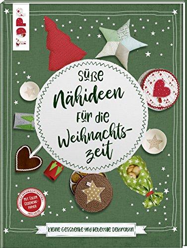 Süße Nähideen für die Weihnachtszeit: Kleine Geschenke und liebevolle Dekoration. Mit Geschenkpapier und Plotter-Vorlagen zum Download.