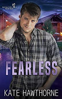 Fearless (Room for Love Book 4) by [Kate Hawthorne]