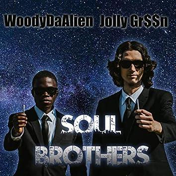 Soul Brothers (feat. WoodyDaAlien)