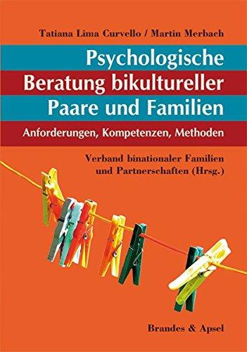 Psychologische Beratung bikultureller Paare und Familien