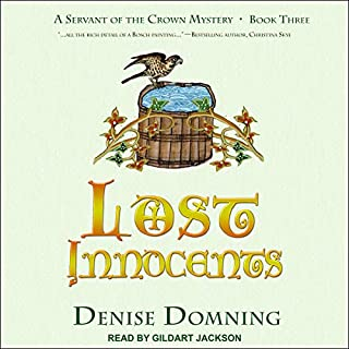 Lost Innocents     A Servant of the Crown Mystery, Book 3              By:                                                                                                                                 Denise Domning                               Narrated by:                                                                                                                                 Gildart Jackson                      Length: 8 hrs and 8 mins     Not rated yet     Overall 0.0