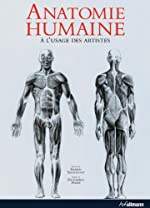 Anatomie Humaine à l'usage des artistes d'Andras Szunyoghy