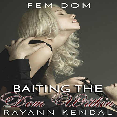 Baiting the Dom Within audiobook cover art