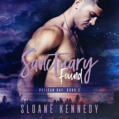 Sanctuary Found     Pelican Bay, Book 2              Written by:                                                                                                                                 Sloane Kennedy                               Narrated by:                                                                                                                                 Michael Pauley                      Length: 9 hrs and 13 mins     6 ratings     Overall 4.7