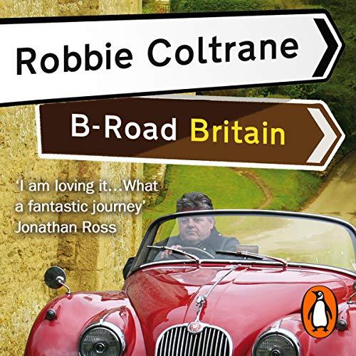 Robbie Coltrane's B-Road Britain cover art