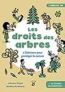 Les droits des arbres : 4 histoires pour protéger la nature par Muizon