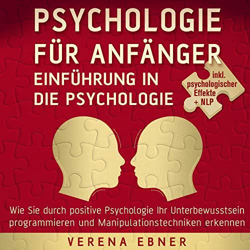 Psychologie für Anfänger - Einführung in die Psychologie Titelbild