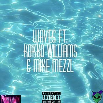 Waves (feat. Mike Mezzl & Kokko Williams)