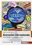 Economia internazionale. Economia monetaria internazionale (Vol. 2)