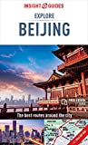 Insight Guides Explore Beijing (Travel Guide with Free eBook) (Insight Explore Guides)