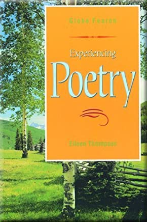 Experiencing Poetry by Eileen Thompson (1998-04-22)