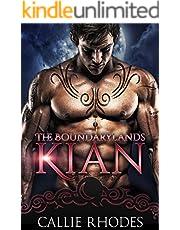 Kian: The Boundarylands Omegaverse: M/F Alpha Omega Romance
