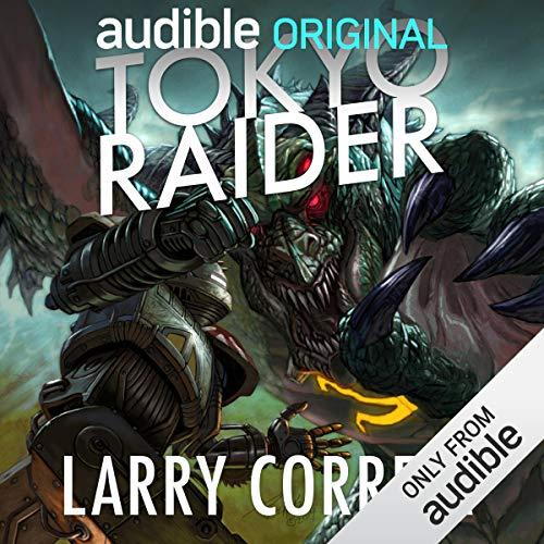 Tokyo Raider: A Tale of the Grimnoir Chronicles