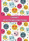 Carnet de notes & dessin Je notes mes émotions: Je gère mes émotions en les notant.