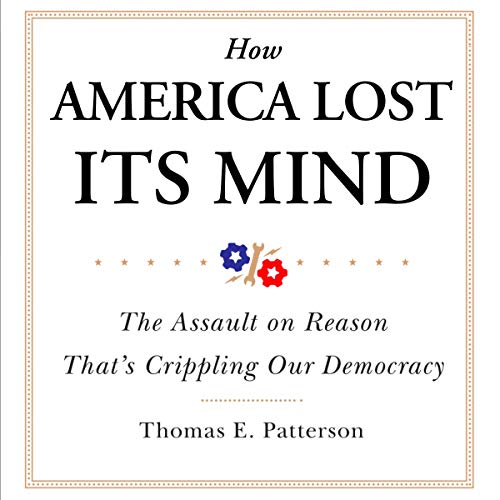 How America Lost Its Mind audiobook cover art